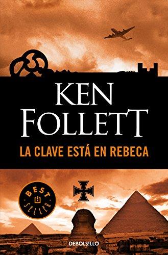 La clave está en Rebeca eBook: Follett, Ken: Amazon.es: Tienda Kindle