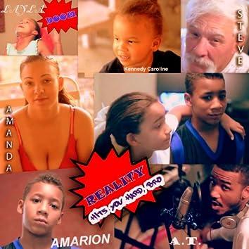 Reality Hits You Hard, Bro (feat. Amarion & Layla) - Single