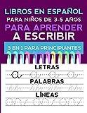 Libros en español para niños de 3-5 años: para aprender a ESCRIBIR