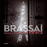 Brassaï: Pour l'amour de París