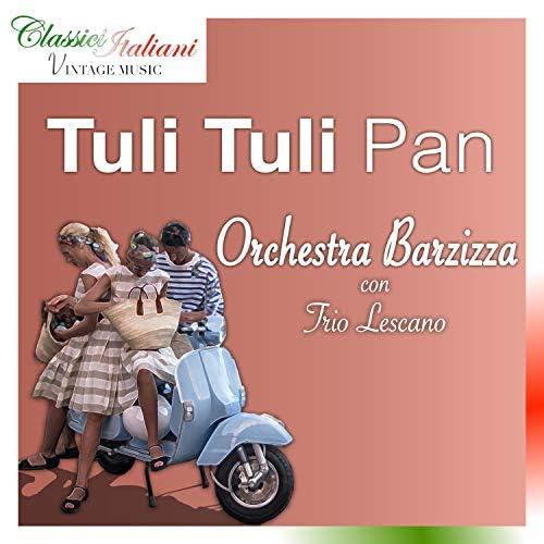 Orchestra Barzizza & Trio Lescano