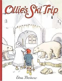 Ollie's Ski Trip by ELSA BESKOW (1989-09-01)