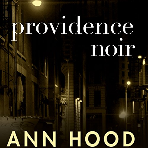 Providence Noir audiobook cover art