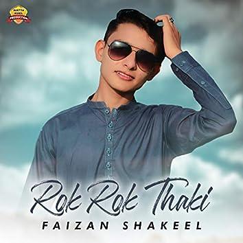 Rok Rok Thaki - Single