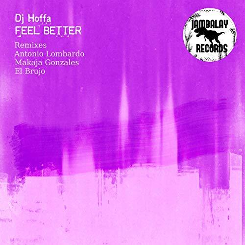 Feel Better (Antonio Lombardo Remix)