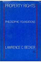 Property Rights: Philosophical Foundations Broché