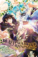 Death March to the Parallel World Rhapsody, Vol. 4 (light novel), (Death March to the Parallel World Rhapsody (light novel))