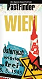 PastFinder Wien: Vom Kaiserreich bis zum Staatsvertrag