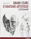 Grand cours d'anatomie artistique - L'homme