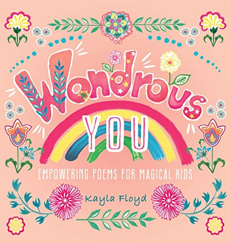 Wondrous You: Empowering Poems for Magical Kids