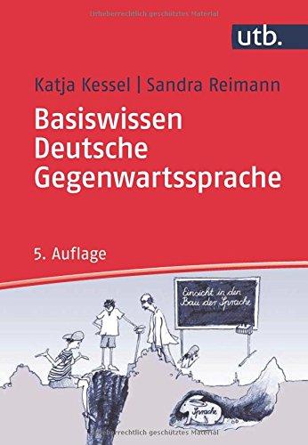 Basiswissen Deutsche Gegenwartssprache: Eine Einführung