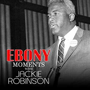 Jackie Robinson Interview with Ebony Moments