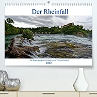 Der Rheinfall - Ein Spaziergang um das gigantische Naturschauspiel (Premium, hochwertiger DIN A2 Wandkalender 2022, Kunstdruck in Hochglanz): Gigantisches Naturschauspiel Rheinfall (Monatskalender, 14 Seiten )