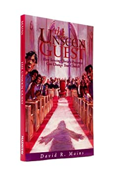 The Unseen Guest: How Sensing Christ's Presence Can Change Your Church 1578492203 Book Cover