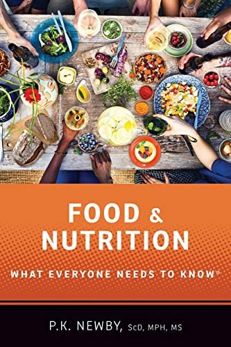 Food and Nutrition: What Everyone Needs to Know®