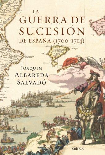 La guerra de Sucesión en España (1700-1714) eBook: Salvadó, Joaquim Albareda: Amazon.es: Tienda Kindle