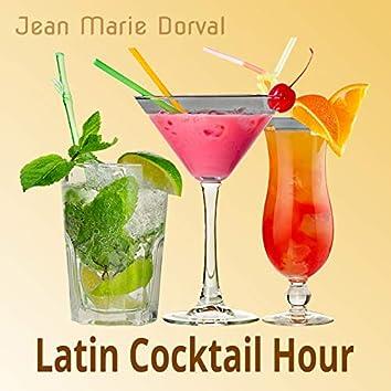 Latin Cocktail Hour