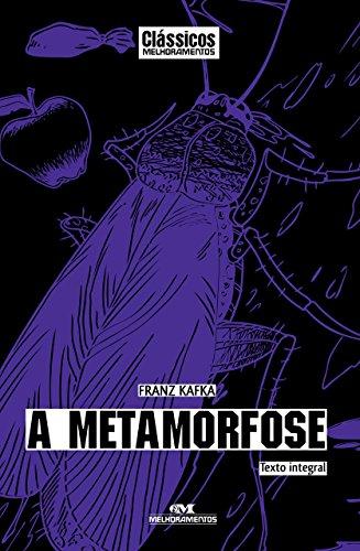 A Metamorfose: Texto integral (Clássicos Melhoramentos)