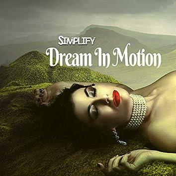 Dream In Motion