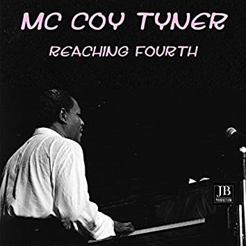 Reaching Fourth Medley: Reaching Fourth / Goodbye / Theme For Ernie / Blues Back / Old Devil Moon / Have You Met Miss Jones / Reaching Fourth / Goodbye / Blues Back / Have You Met Miss Jones / Old Devil Moon / Theme For Ernie