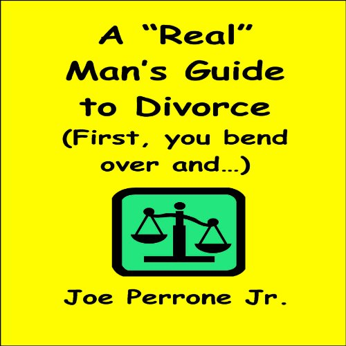 A 'Real' Man's Guide to Divorce audiobook cover art