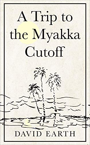 A Trip to the Myakka Cutoff (Shamus Pickford) (English Edition)