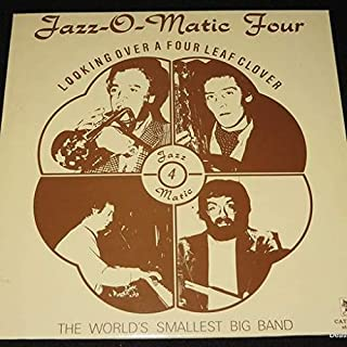 Jazz-O-Matic Four - Looking Over A Four Leaf Clover - CAT RECORDS - CAT LP 39