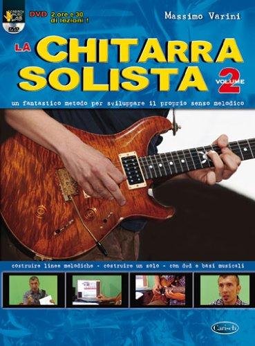 La chitarra solista. Con DVD (Vol. 2)