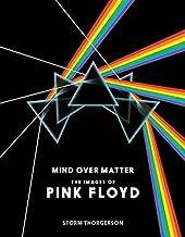Mind Over Matter: The Images of Pink Floyd