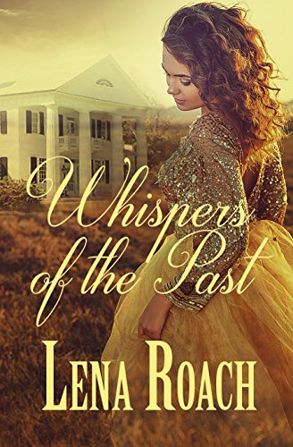 Whispers Of The Past by Roach, Lena ebook deal
