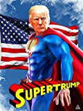 777 Tri-Seven Entertainment Donald Trump Poster SuperTrump
