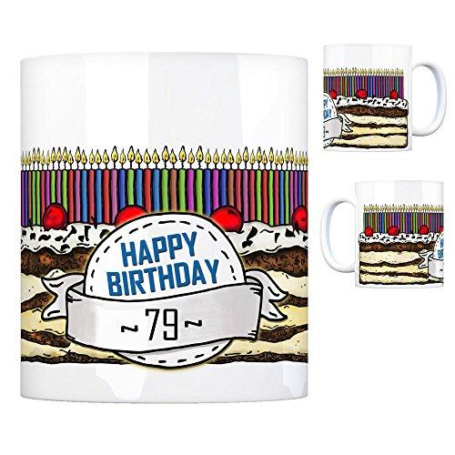 Geburtstagstorte Kaffeebecher zum 79. Geburtstag mit 79 Kerzen Tasse Kaffeetasse Becher Mug Teetasse Büro 79 Jahre Tasse Torte Kuchen 79 Kerzen Geschenkidee Geburtstagstasse Schwarzwälder