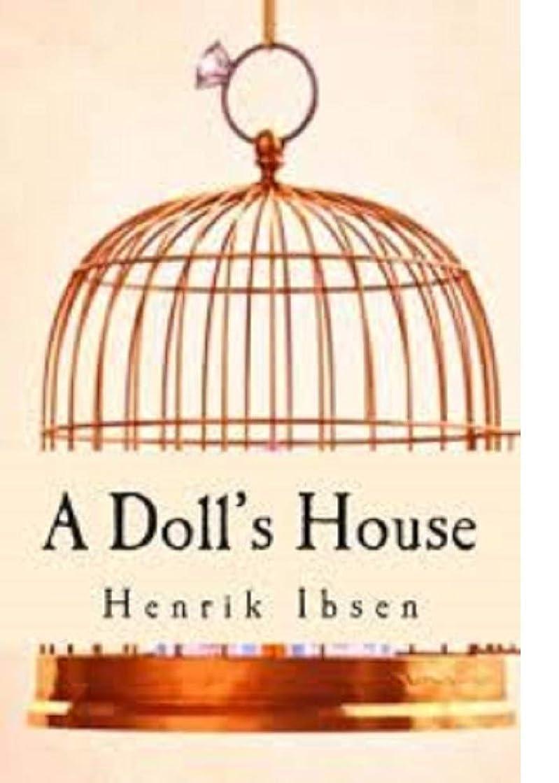 アリーナ不平を言う明日A Doll's House (English Edition)