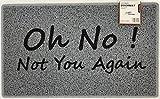 Nicoman Funny Novelty Door Mat Gift Doormat 'Oh NO, Not You Again' (75x45cm/29.5x17.7inches)