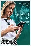Gezond online (Dutch Edition)