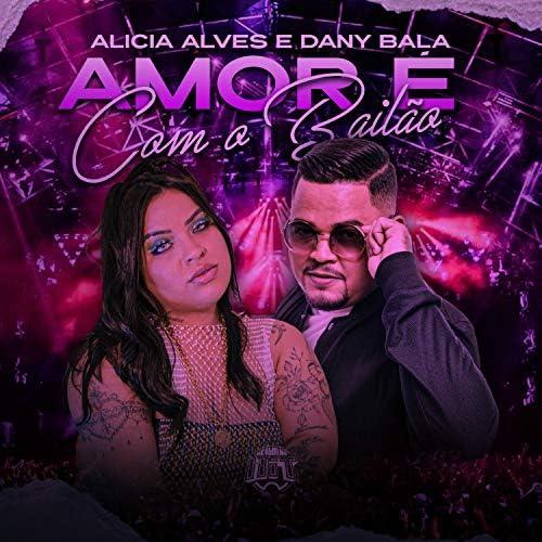 Alicia Alves & Dany Bala