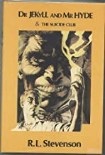 Doctor Jekyll and Mr.Hyde & The Suicide Club (Blackie Chosen Classics) by Robert Louis Stevenson (1979-08-05)