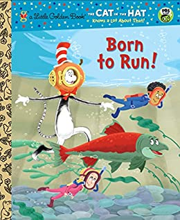 Born to Run! (Dr. Seuss/Cat in the Hat) (Little Golden Book) by [Tish Rabe, Christopher Moroney]