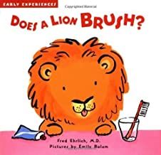 Does a Lion Brush? (Early Experiences) by Fred Ehrlich (2002-11-01)