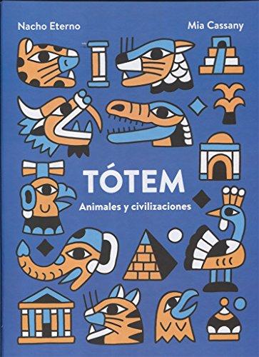Tótem. Animales y civilizaciones