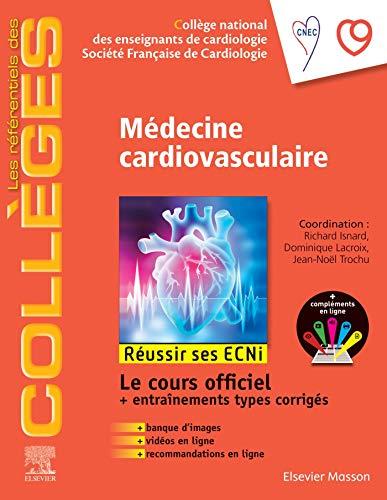Médecine cardio-vasculaire: Réussir les ECNi (les référentiels des collèges)