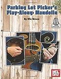 Parking Lot Picker's Play-Along: Mandolin - Dix Bruce