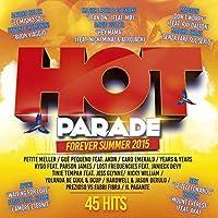 Hot Parade Forever Summer 2015