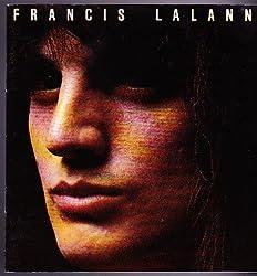 Francis Lalanne: Elle Est Toute Seule