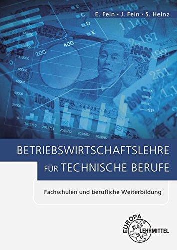 Betriebswirtschaftslehre für technische Berufe: Fachschulen und berufliche Weiterbildung