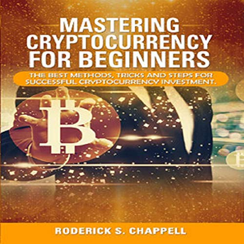 Mastering Cryptocurrency for Beginners cover art