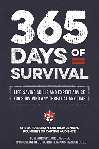 Survival Ready: Life-saving skills and expert advice for surviving any threat at any time