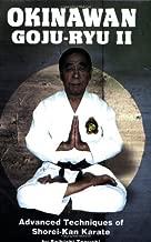 Okinawan Goju-Ryu II: Advanced Techniques of Shorei-Kan Karate (Literary Links to the Orient) (v. 2)