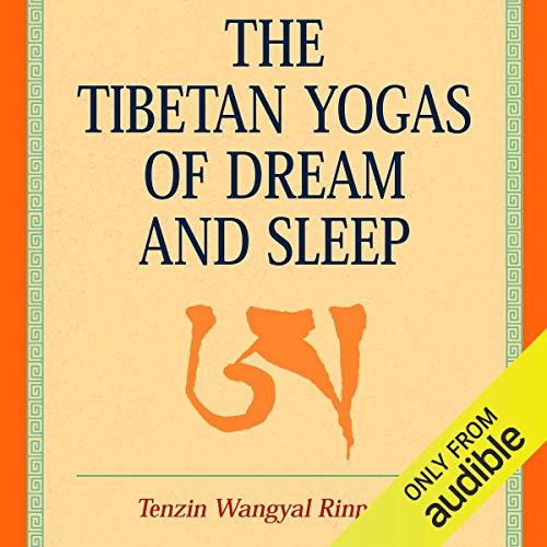 The Tibetan Yogas of Dream and Sleep Titelbild