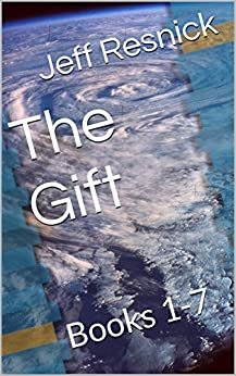 The Gift: Books 1-7 (English Edition) van [Jeff Resnick]
